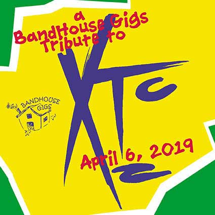 A BandHouse Gigs Tribute to XTC